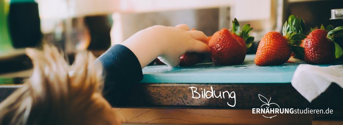 Gute Ernährung will gelernt sein.